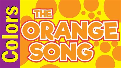 orange color song orange song colors song for esl efl colors song