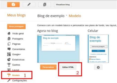 tutorial editar blogger tutorial como quot editar o cabe 231 alho do blogger quot dicas e