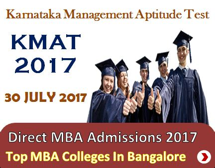 Exams For Mba In Bangalore by Kmat 2017 Registrations Started From May 20 2017 Apply