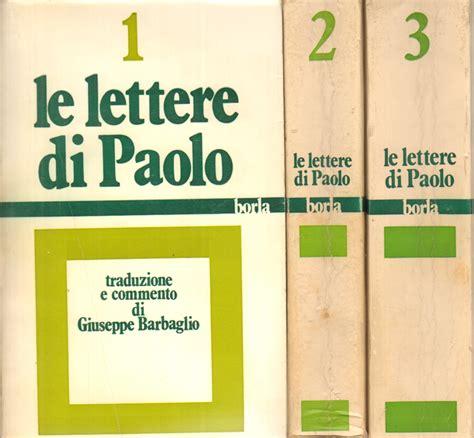 le lettere di paolo le lettere di paolo 3 volumi giuseppe barbaglio