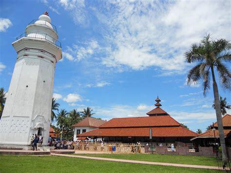Masjid Agung Banten Nafas Sejarah Dan Budaya Oleh Juliadi mengunjungi 11 tempat wisata di banten
