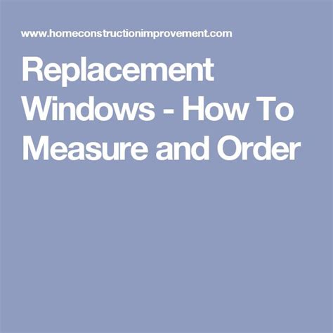 how to measure for replacement windows on a brick house best 20 window replacement ideas on pinterest
