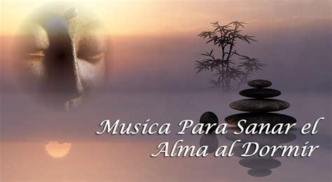 Channel Alma V musica para sanar el alma al dormir