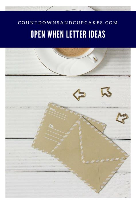 open when letter ideas open when letter ideas countdowns and cupcakes 1522