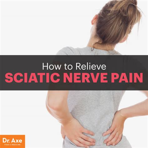 how to treat sciatica pain in leg 6 natural ways to relieve sciatic nerve pain dr axe