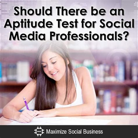 Aptitude Test For Mba Marketing by Aptitude Test For Social Media Professionals Should