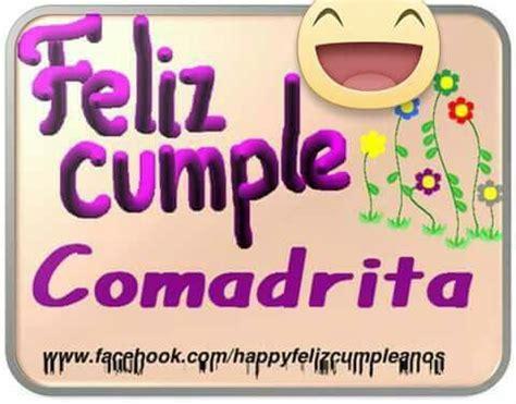 imagenes bonitas de cumpleaños para mi comadre imagenes gratis de feliz cumplea 241 os comadre im 225 genes de