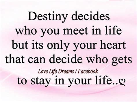 Destiny Love Quotes destiny fate and love quotes quotesgram