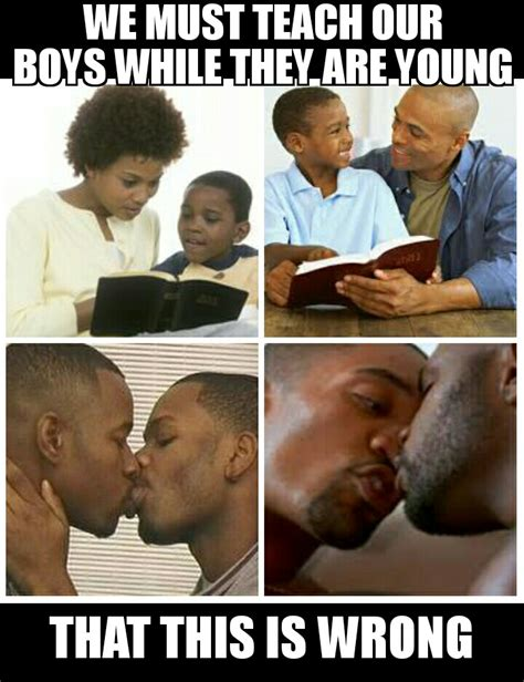 Black Gay Memes - how do you change a homophobic mind the boards
