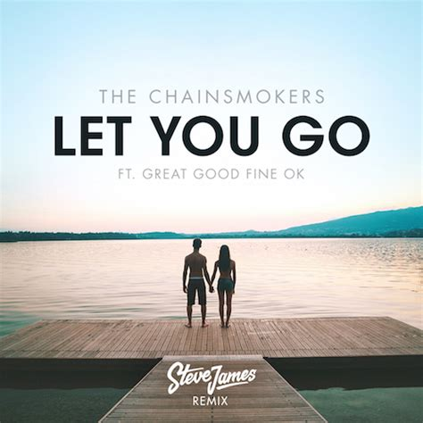 let u go the chainsmokers let you go steve remix free dl