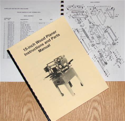 Jet Asian Jwp 15ho 15 Quot Wood Planer Operator S Amp Parts Manual