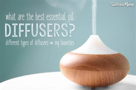 essential oil diffusers  aromatherapy wellness mama
