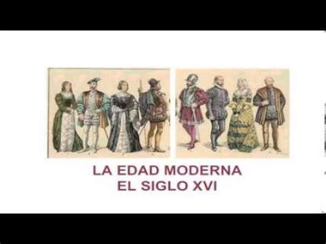 el siglo de la 8416771502 la edad moderna el siglo xvi youtube