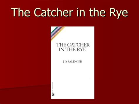 catcher in the rye chapter 17 themes catcher in the rye chapter 17