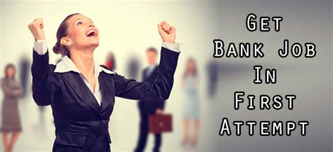 careers with banks how to get a bank in attempt with 4 success tips