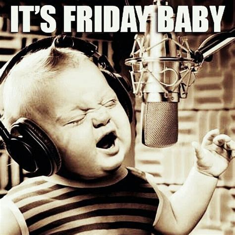 Friday Song Meme - 62 best images about friday on pinterest