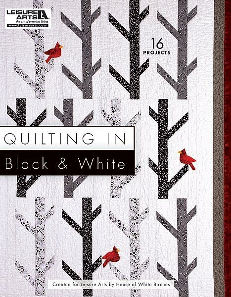 black and white quilt pattern book everyday life at leisure quilting in black white 16 new