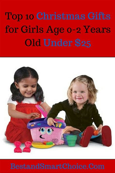 top 25 gifts xmas 8 girl 10 affordable gift ideas below 25 for age 0 2 years click here