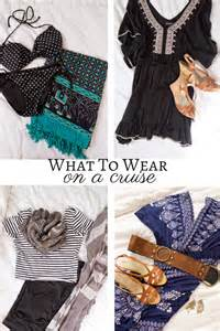 what to wear on a cruise what clothes to wear on a cruise ship