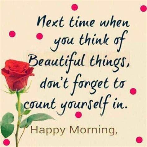 morning my quotes morning quotes morning my beautiful sweetheart