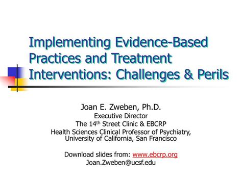 Implementing Evidence Based Practice A Review Of The Empirical Research Literature by Ppt Implementing Evidence Based Practices And Treatment Interventions Challenges Perils