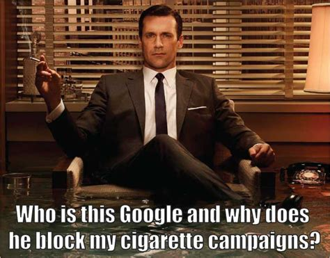 Mad Men Meme - super dank hand picked meme from mad men who is this google