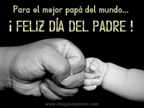 imagenes de amor para el dia del padre imagenes bonitas con frases para el dia del padre