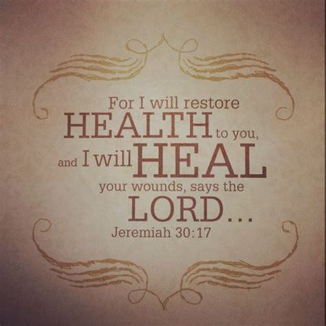 bible verses about healing and comfort bible verse jeremiah 30 17 healing scriptures