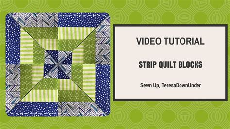 video tutorial quilting video tutorial strip quilt blocks youtube