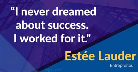 dream  success   worked   estee lauder  quotesporn