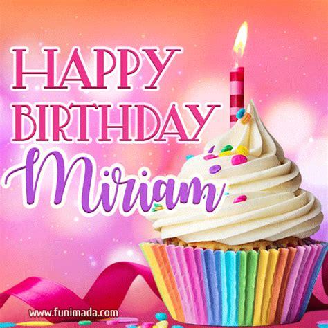 happy birthday miriam lovely animated gif   funimadacom
