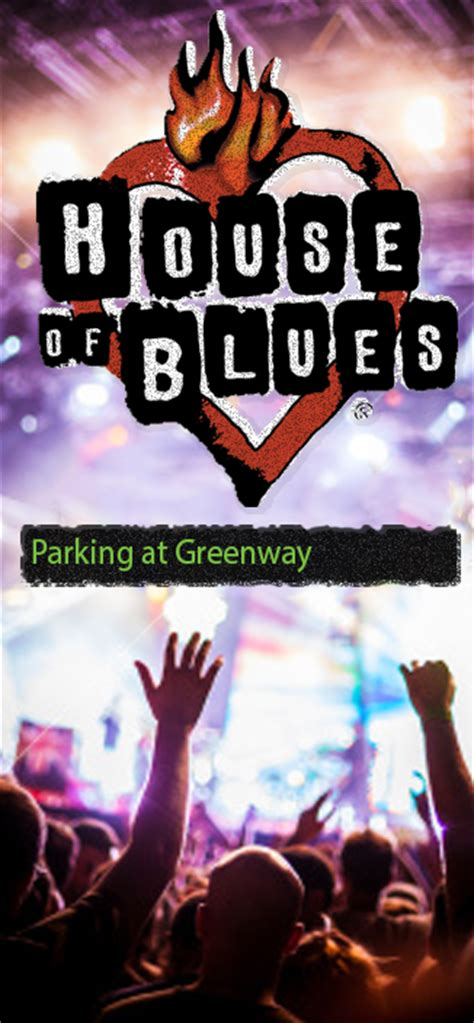 house of blues parking house of blues event parking greenway self parking garage greenway selfpark