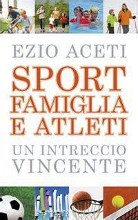 libreria sport in libreria sport famiglia e atleti un intreccio