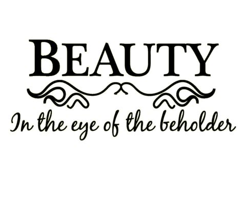 beauty is in the eye of the beholder tattoo eye of beholder quotes image quotes at hippoquotes