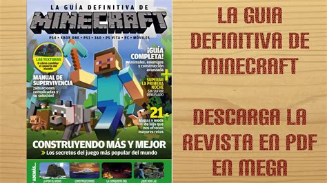 minecraft la gua visual la guia definitiva de minecraft descargar revista pdf en mega guia completa youtube