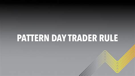 pattern day trader rule europe day trading crash course lesson 6 pattern day trader rule