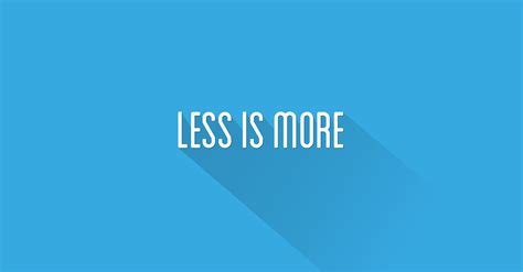Less Is More by Part 6 Less Is More Make Room For What Really Counts