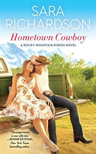 renegade cowboy rocky mountain riders books hometown cowboy by richardson