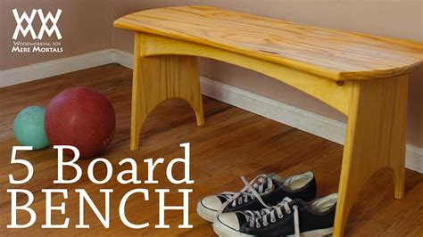 woodworking for you can make this five board bench in a weekend