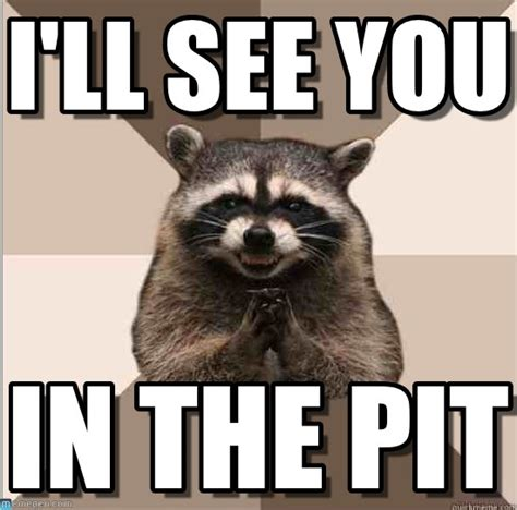 Mosh Pit Meme - mosh pit raccoon i ll see you on memegen