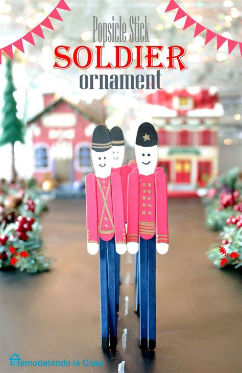 toy soldier craft for kids popsicle stick soldier ornament d 233 cor diy ornaments