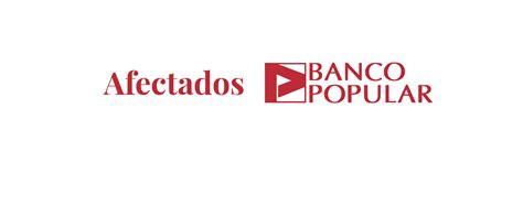 banco popular accionistas bonistas y accionistas afectados banco popular
