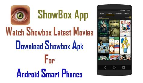 showbox apk apps showbox apk 4 7 2 free showbox app for android smartphones