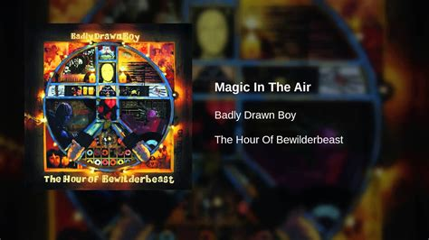 badly boy magic in the air live on later badly boy magic in the air