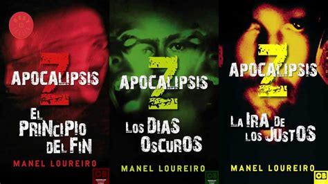 apocalipsis z el principio apocalipsis z trilog 237 a de manel loureiro youtube