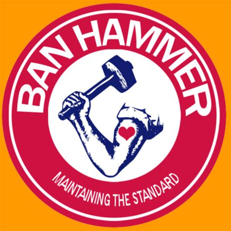 Ban Hammer Meme - image 226501 banhammer know your meme