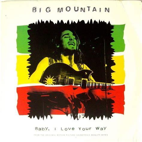 baby i your way baby i your way single big mountain mp3 buy