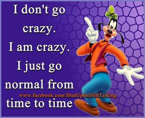 Just A Goofy by Goofy Quote Just Like Me Quotes And Goofy