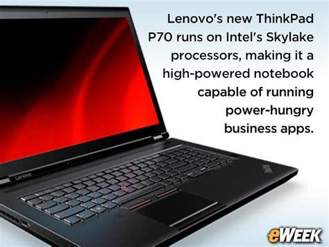 Lenovo Thinkpad P70 lenovo thinkpad p70 with skylake cpu packs power for