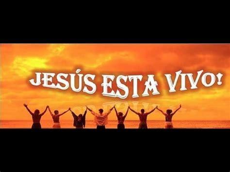imagenes de jesus esta vivo rap jes 250 s est 225 vivo youtube
